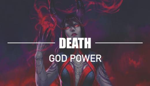 GODS UNCHAINED|ゴッドパワー解説【Death属性】