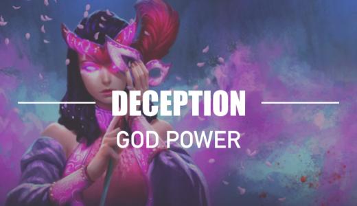GODS UNCHAINED|ゴッドパワー解説【Deception】